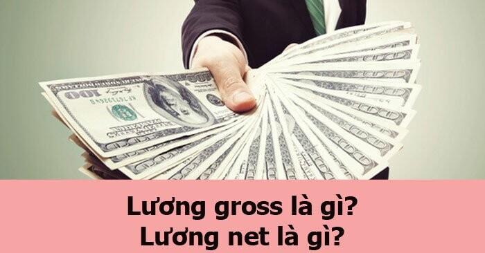 Luong-net-khac-voi-luong-gross-nhu-the-nao