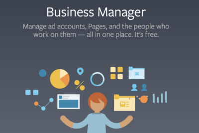 Facebook Business Manager là gì? Quản lý công việc hiệu quả với Facebook Business Manager