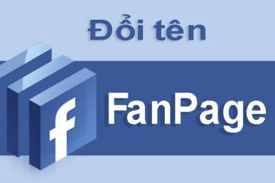 Hướng dẫn từ A-Z cách đổi tên Fanpage 2021 đơn giản đảm bảo thành công 100%