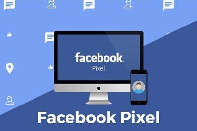 Facebook Pixel là gì? Cách sử dụng Pixel Facebook trong quảng cáo hiệu quả nhất 2021