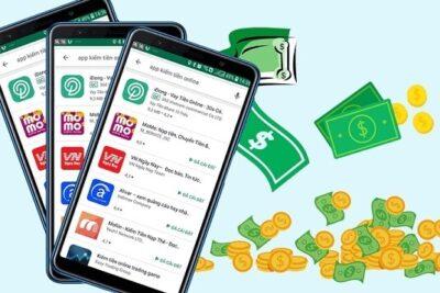 Top 20 ứng dụng kiếm tiền trên điện thoại không cần vốn, thu nhập cao nhất 2021