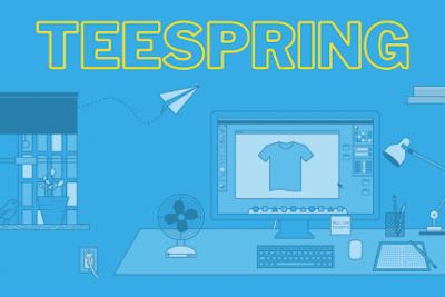 Teespring là gì? Đây có phải cơ hội kinh doanh của bạn?